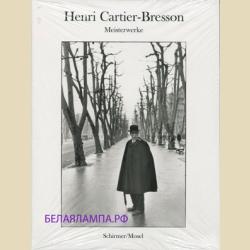 Henri Cartier-Bresson  Meisterwerke / Анри Картье-Брессон Работы