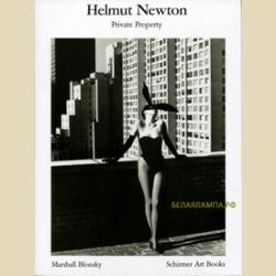 Helmut Newton  Private Property / Хельмут Ньютон  Частная собственность