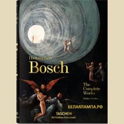 Босх Иероним Полное собрание работ Библиотека универсалис  / Hieronymus Bosch  The Complete Works Bibliotheca Universalis