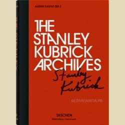 Библиотека универсалис Стэнли Кубрик Архивы великого кинорежиссера /  The Stanley Kubrick Archives Bibliotheca Universalis