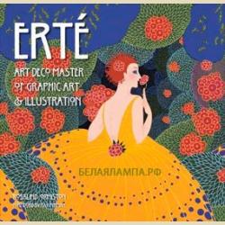 Эрте  Мастер графики и иллюстрации стиля Ар Деко / Erte  Art Deco Master of Graphic Art & Illustration