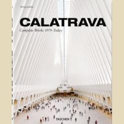 Калатрава  Полное собрание работ с 1979 года по наши дни / Calatrava  Complete Works 1979 - today /