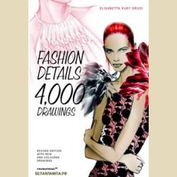 "Детали в моде 4000 рисунков Элизабетта ""Куки"" Друди / Fashion Details  4000 drawings ELISABETTA KUKY DRUDI - KUKY DRUDI, ELISABETTA"
