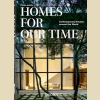 Дома для нашего времени  Современные дома со всего света / Homes for our Time  Contemporary Houses around the World